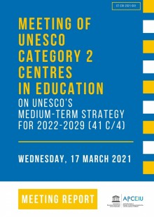 Meeting of UNESCO Category 2 Centres in Education on UNESCO's Medium-Term Strategy for 2022-2029 (41…