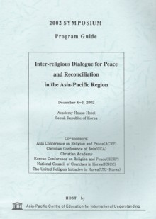 Inter-religious Dialogue for Peace and Reconciliation in the Asia-Pacific Region(Program Guide)