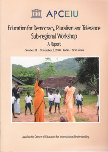 Education for Democracy, Pluralism and Tolerance Sub-regional Workshop a Report