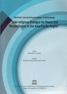 Inter-religious Dialogue for peace and Reconciliation in the Asia-Pacific Region
