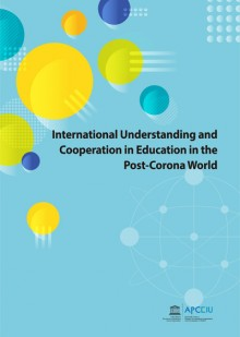 International Understanding and Cooperation in Education in the Post-Corona World