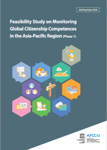 Feasibility Study on Monitoring Global Citizenship Competences in the Asia-Pacific Region (Phase I)