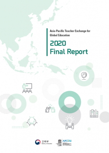 Asia-Pacific Teacher Exchange for Global Education 2020 Final Report